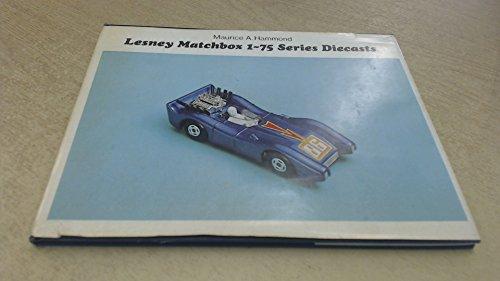 9780859450003: Lesney Matchbox: 1-75 Series Diecasts
