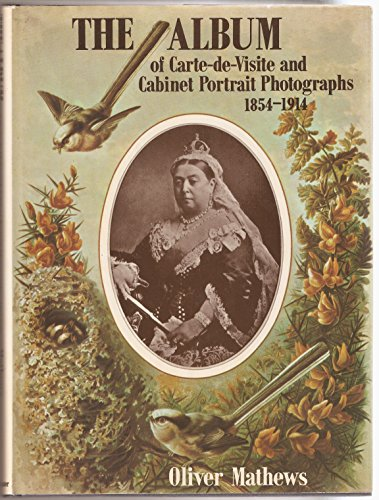 9780859450027: The Album of Carte-de-Visite and Cabinet Portrait Photographs, 1854-1914