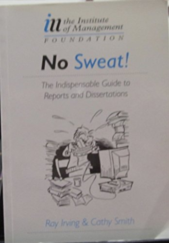 9780859462952: No Sweat!: The Indispensable Guide to Reports and Dissertations
