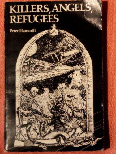 9780859470025: Killers, Angels, Refugees