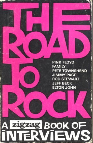 9780859470148: The Road To Rock: A ZigZag Book of Interviews