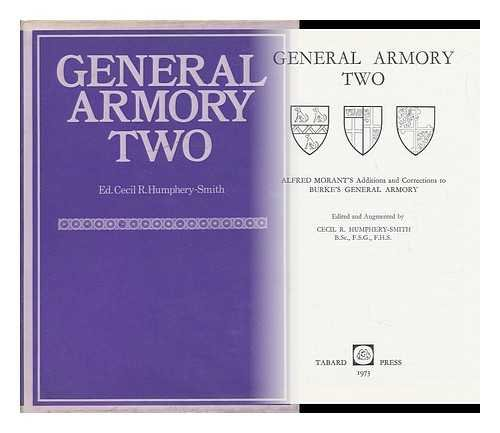 9780859480017: General Armory Two: Additions and Corrections to Burke's