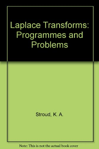 9780859500043: Laplace Transforms: Programmes and Problems