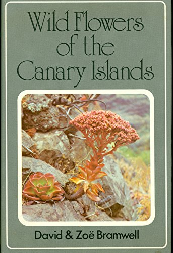 9780859500104: Wild Flowers of the Canary Islands