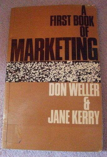 A First Book of Marketing: D. Weller