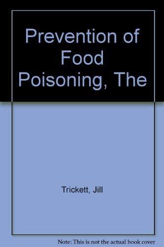 Prevention of Food Poisoning: Jill Trickett