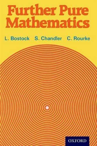 Further Pure Mathematics: L Bostock, F