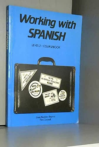 Working with Spanish: Level 2: Juan Kattan-Ibarra, Tim