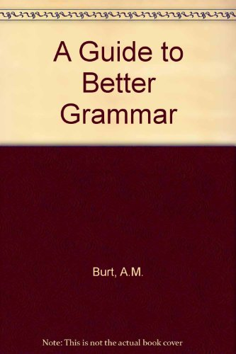 9780859501248: A Guide to Better Grammar