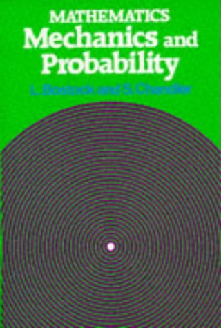 9780859501415: Mathematics - Mechanics and Probability