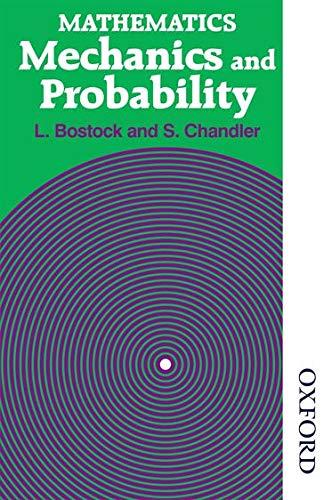 9780859501415: Mathematics - Mechanics and Probability
