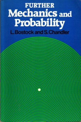 9780859501422: Further Mechanics and Probability