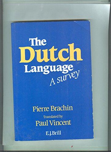 9780859502467: The Dutch Language: A Survey