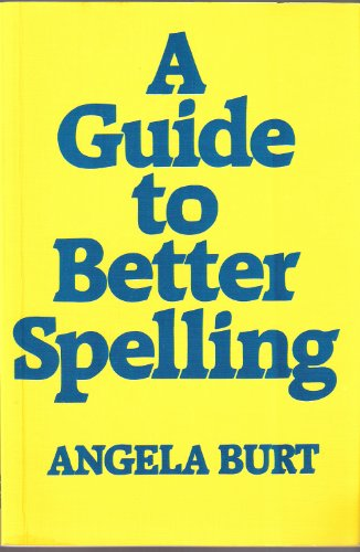 9780859503433: A Guide to Better Spelling
