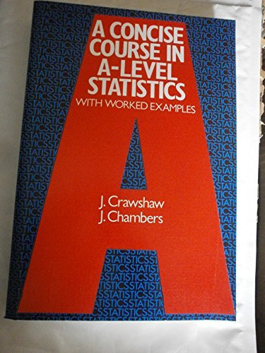 9780859503785: A Concise Course in Advanced Level Statistics: With Worked Examples