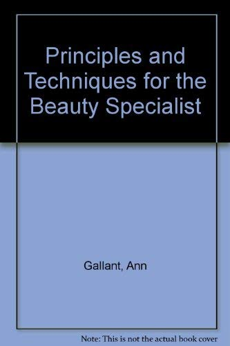 9780859504447: Principles and Techniques for the Beauty Specialist