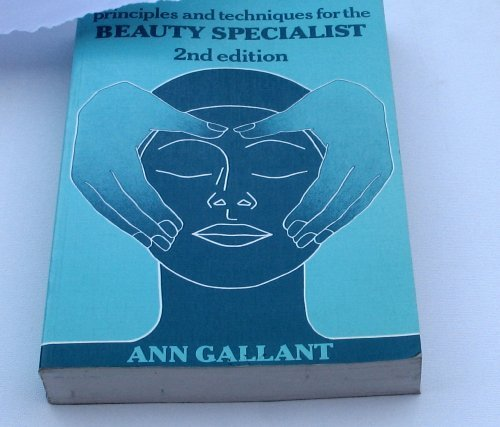 9780859504492: Principles and Techniques for the Beauty Specialist