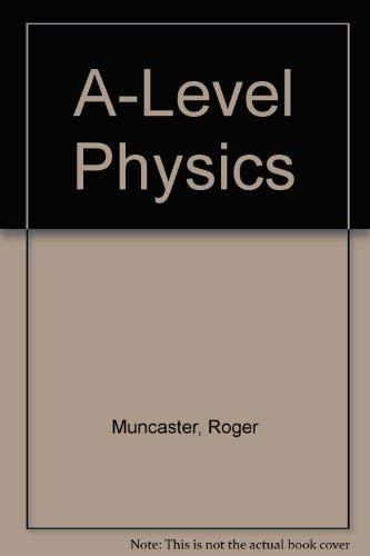 9780859504836: A-Level Physics
