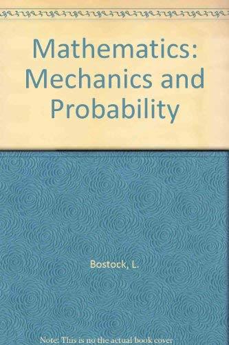9780859505208: Mathematics: Mechanics and Probability