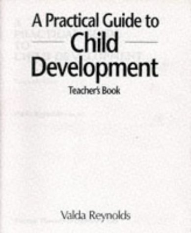 9780859505253: A Practical Guide to Child Development: Tchrs'