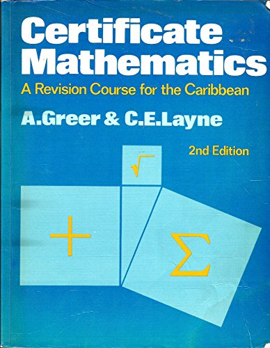 9780859505659: Certificate Mathematics: A Revision Course for the Caribbean