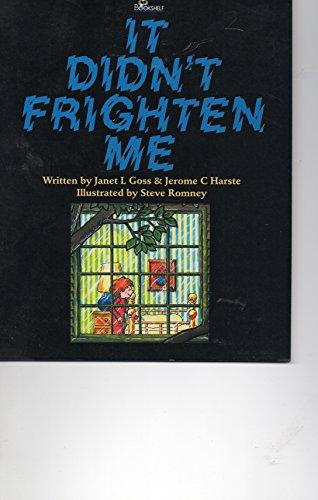 9780859507998: It didn't frighten me