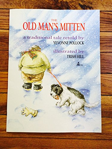 Bookshelf: Old Man's Mitten - Big Book: Yevonne Pollock