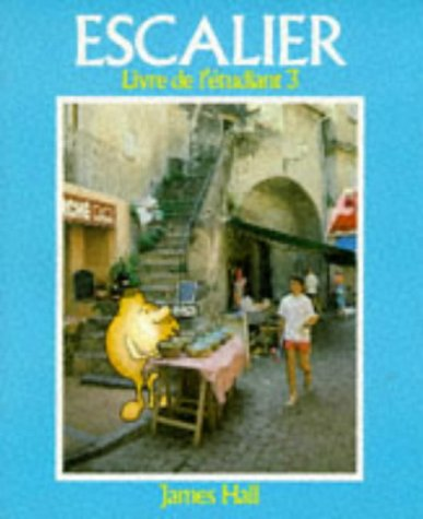9780859509022: Escalier: Student's Book Stage 3 (English and French Edition)