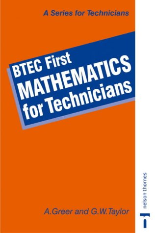 BTEC First-Mathematics for Technicians: Greer, Alex; Taylor,