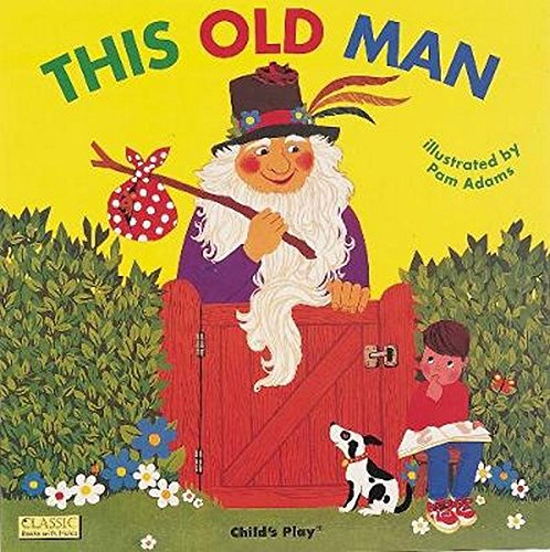 This Old Man This Old Man 9780859530262 Ten old men in colorful outfits are featured with the text of this traditional counting song. Each illustration features a die-cut through which the next old man can be seen.