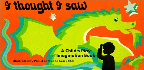 9780859530293: I Thought I Saw : An Imagination Book (Child's Play Imagination Book)