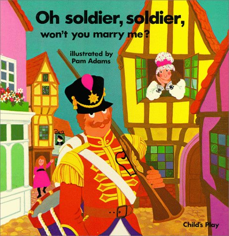 Oh Soldier Soldier (Books with Holes) (0859530930) by Pam Adams