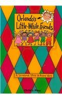 9780859531061: Orlando's Little-While Friends (Child's Play Library)