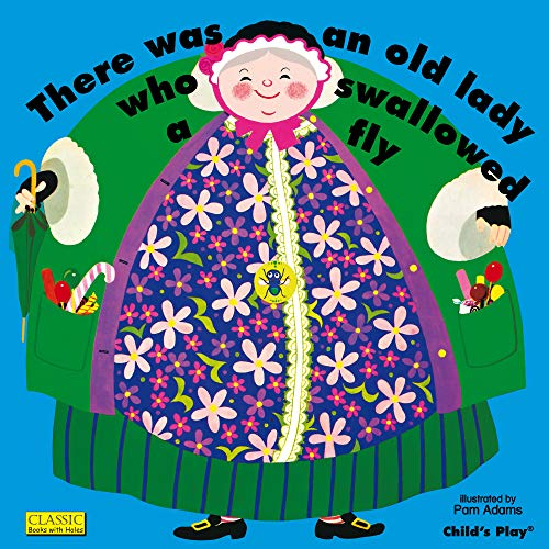 9780859531344: There Was An Old Lady Who Swallowed A Fly (Classic Books with Holes 8x8)