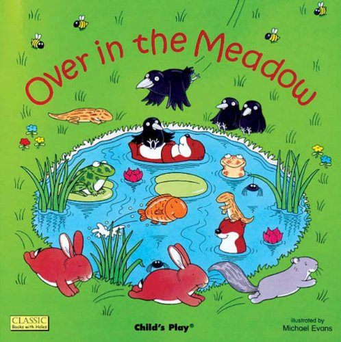 9780859531436: Over in the Meadow (Classic Books with Holes Board Book)