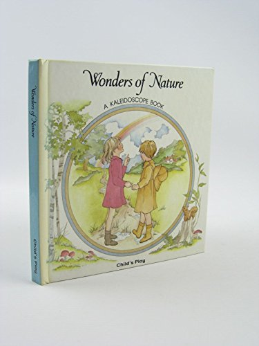 WONDERS OF NATURE - A Kaleidoscope Book