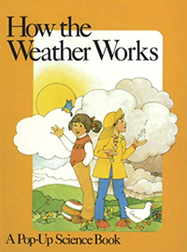 9780859532112: How the Weather Works: Pop-up Book (Information books - pop-up science series)