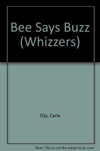 9780859532228: Bee Says Buzz (Whizzers S.)