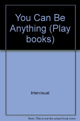 9780859532518: You Can Be Anything (Play Books)