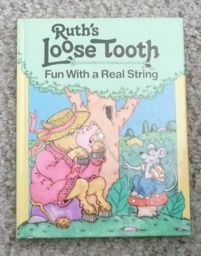 9780859532549: Ruth's Loose Tooth