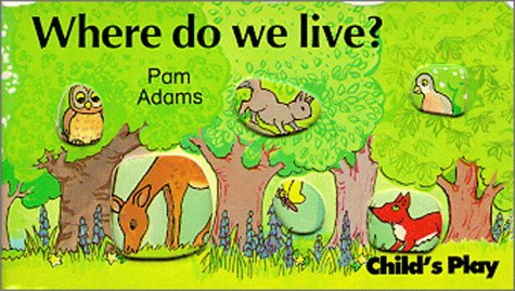 Where Do We Live? (Mini-Monsters S) (0859532569) by Pam Adams