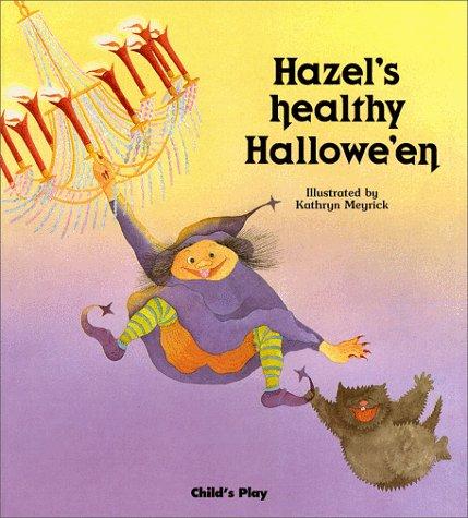 9780859532969: Hazel's Healthy Halloween