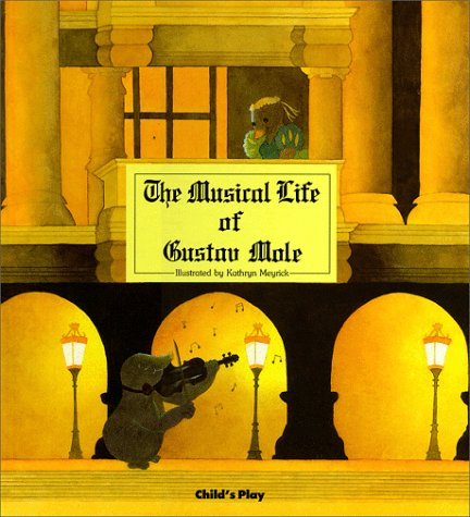 9780859533034: The Musical Life of Gustav Mole (Child's Play library)