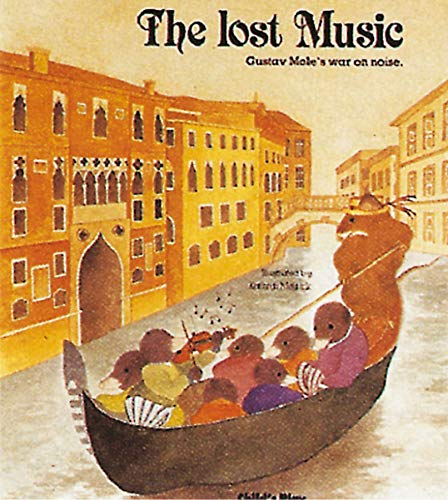 9780859533041: Lost Music: Gustav Mole's War on Noise (Child's Play Library)