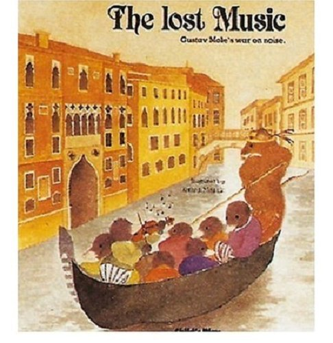 9780859533270: The Lost Music: Gustav Mole's War on Noise (Child's Play Library)