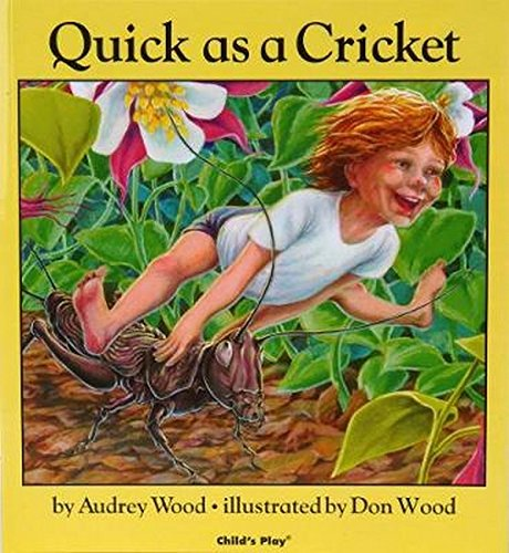 9780859533317: Quick As a Cricket (Child's Play Library)