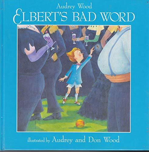 9780859533423: Elbert's Bad Word