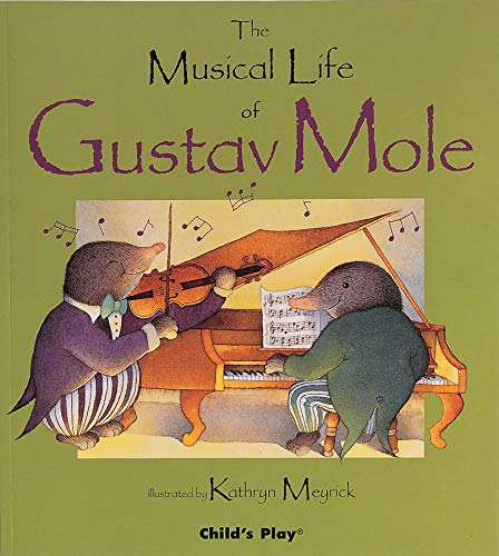 9780859533478: The Musical Life of Gustav Mole (Child's Play Library)