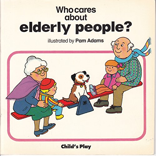 9780859533522: Who Cares About Elderly People?