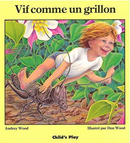 9780859534673: Vif Comme un Grillon / Quick As a Cricket (French Edition)